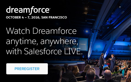Watch Dreamforce anytime, anywhere, with Salesforce LIVE.