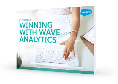 Find out how companies are winning with Wave Analytics