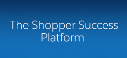Shopper Success Platform