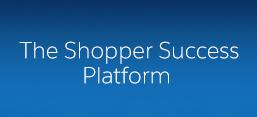 Shopper Success Platform