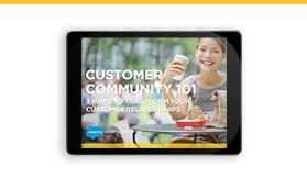 Customer Community 101