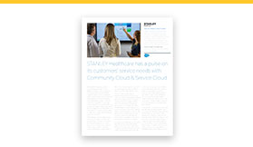 STANLEY Healthcare Has a Pulse on Its Customers' Service Needs with Community Cloud & Service Cloud