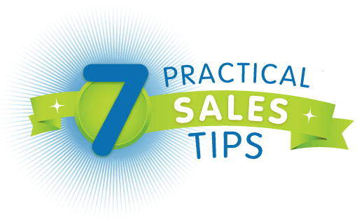 7 Practical Sales Tips