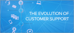 The Evolution of Customer Service
