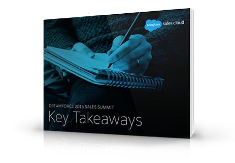 Dreamforce 2015 Sales Summit key takeaways