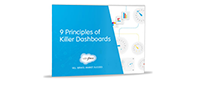 9 Principles of Killer Dashboards