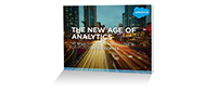 Discover the new age of analytics