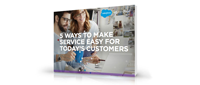 5 Ways to Make Service Easy for Today's Customers