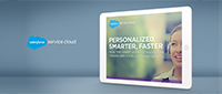 Give personalized smarter service through Salesforce's Smart Agent Console