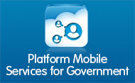 Platform Mobile Services for Government