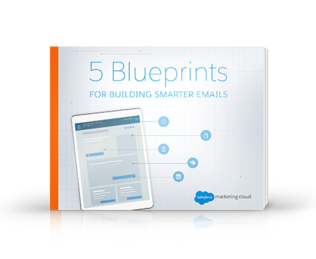 5 Blueprints For Building Smarter Emails