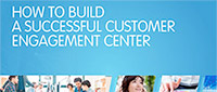 How to build a successful Customer Engagement Center