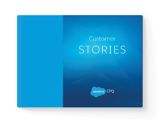 Salesforce CPQ customer stories