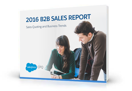 2016 B2B Sales Report: Sales Quoting and Business Trends