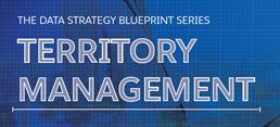 Data Strategy Blueprint Series: Territory Management