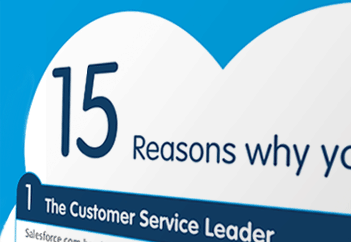 15 Reasons You Need Service Cloud