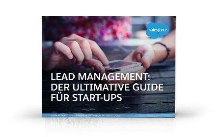 Lead-Management: Der ultimative Guide für Start-ups