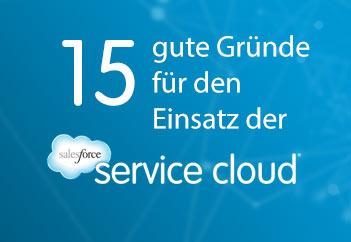 15 gute Gründe für den Einsatz der Service Cloud