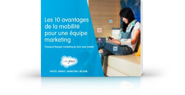 E-book: Les 10avantages d'une équipe marketing mobile