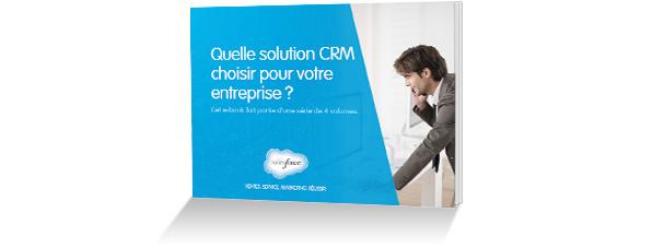 E-book: Quelle solutionCRM choisir pour votre entreprise?