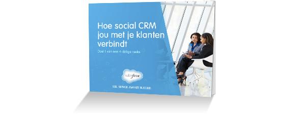 E-book Hoe social CRM jou met je klanten verbindt