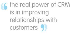 el verdadero poder de crm radica en la mejora de las relaciones con los clientes