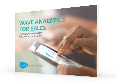 5 ways Wave Analytics will rock your sales