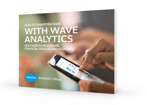 How to transform Sales with Wave Analytics