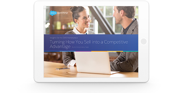 Turn How You Sell into a Competitive Advantage