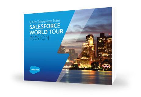 8 Key Takeaways from Salesforce World Tour Boston