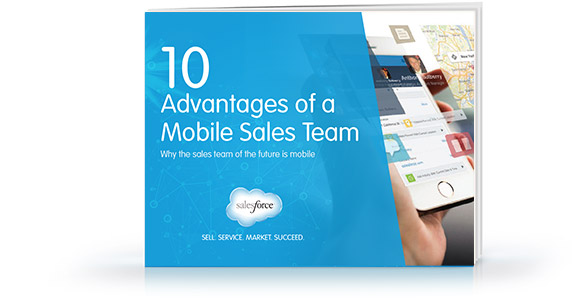 10 Advantages of a Mobile Sales Team