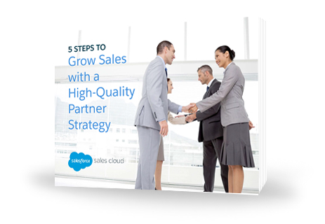 5 Steps to Grow Sales with a High-Quality Partner Strategy