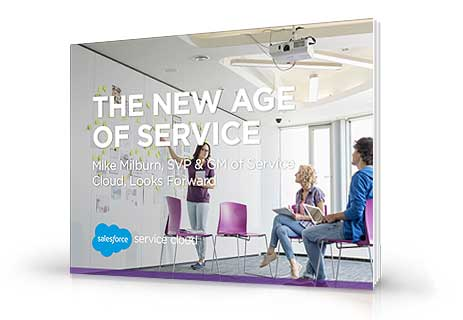 The New Age of Service: Mike Milburn, SVP & GM of Service Cloud, Looks Forward