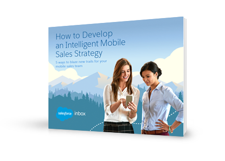 How to Develop an Intelligent Mobile Sales Strategy E-book