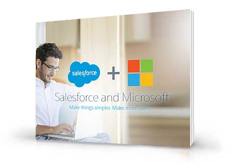 Salesforce and Microsoft: Make Things Simpler