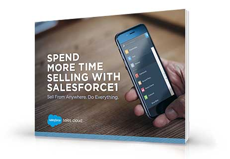 Spend More Time Selling with Salesforce1