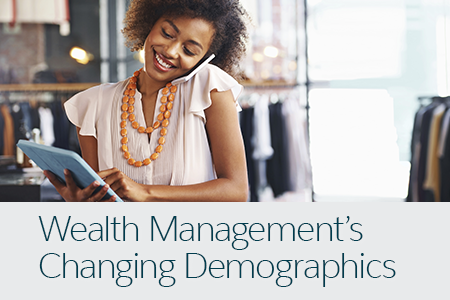 Wealth Management's Changing Demographics