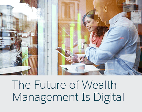 The Future of Wealth Management is Digital