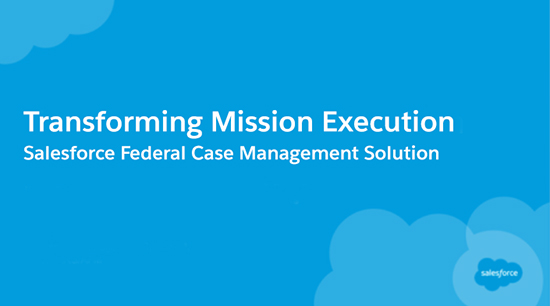 Salesforce Federal Case Management Webinar