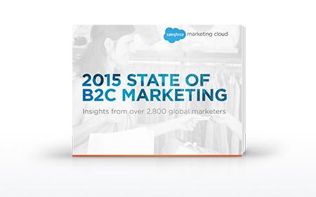 2015 State of B2C Marketing