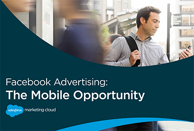 Facebook Advertising: The Mobile Opportunity