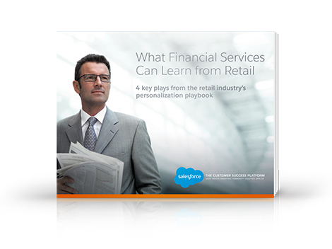 What the Financial Services & Insurance Industries Can Learn from Retailers