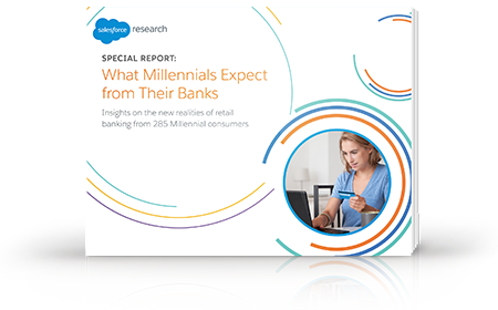 Special Report: What Millennials Expect from Their Banks