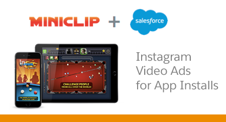 Miniclip Uses Instagram Video Ads for App Installs with Salesforce