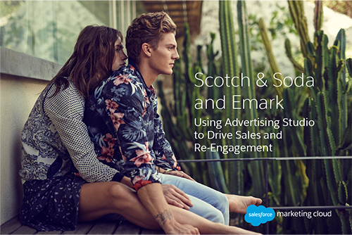 Scotch & Soda and Emark Use Salesforce Marketing Cloud to Drive Sales and Re-Engagement