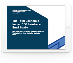 The Total Economic Impact™ Of Salesforce Email Studio