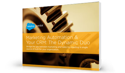Marketing Automation & Your CRM: The Dynamic Duo