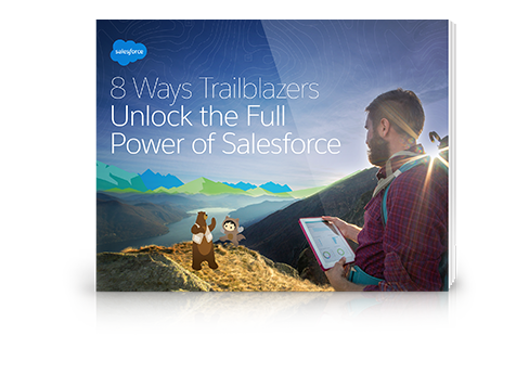 8 Ways to Unlock the Full Power of Salesforce