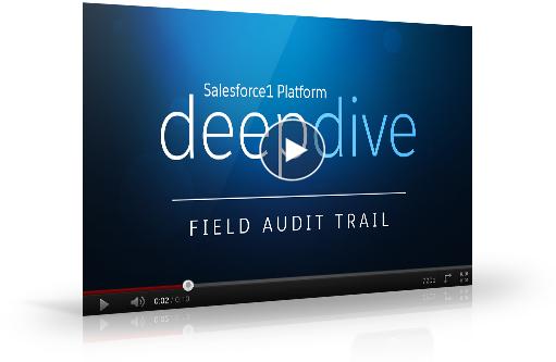 Field Audit Trail Deep Dive