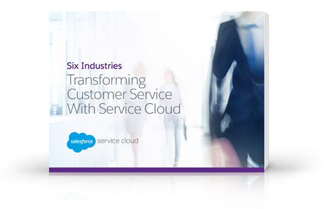 5 industries transforming customer service with service cloud